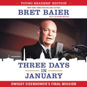 Three Days in January: Young Readers' Edition<br> by  Bret Baier audiobook