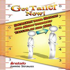 Get Taller Now! by Jamie Strauss audiobook