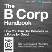 The B Corp Handbook, Second Edition by  Dr. Tiffany Jana audiobook