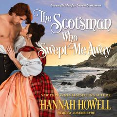 The Scotsman Who Swept Me Away by Hannah Howell audiobook