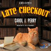 Late Checkout by  Carol J. Perry audiobook
