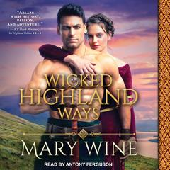 Wicked Highland Ways by Mary Wine audiobook