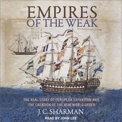 Empires of the Weak by J.C. Sharman audiobook