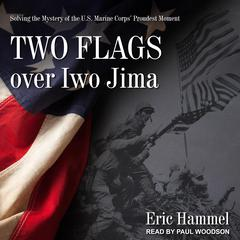 Two Flags over Iwo Jima by Eric Hammel audiobook