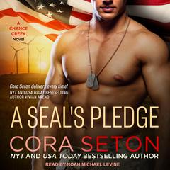 A SEAL's Pledge by Cora Seton audiobook