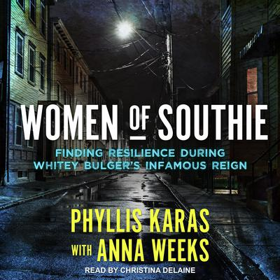 Women of Southie by Phyllis Karas audiobook
