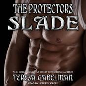 Slade by  Teresa Gabelman audiobook