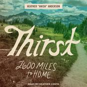 Thirst by  Heather Anderson audiobook