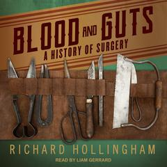 Blood and Guts by Richard Hollingham audiobook