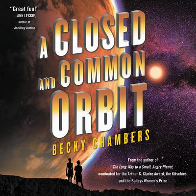 A Closed and Common Orbit by Becky Chambers audiobook