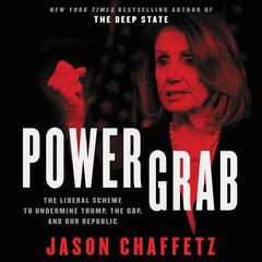 Power Grab by Jason Chaffetz audiobook