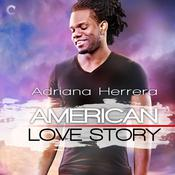 American Love Story by  Adriana Herrera audiobook