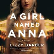 A Girl Named Anna by  Lizzy Barber audiobook