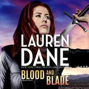 Blood and Blade by  Lauren Dane audiobook