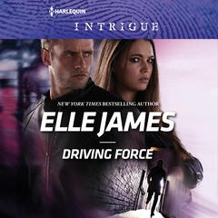 Driving Force by Elle James audiobook