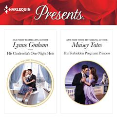His Cinderella's One-Night Heir & His Forbidden Pregnant Princess by Lynne Graham audiobook