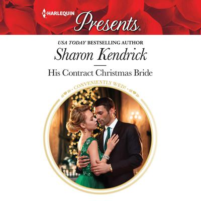 His Contract Christmas Bride by Sharon Kendrick audiobook