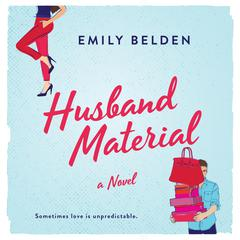 Husband Material by Emily Belden audiobook