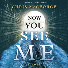 Now You See Me by Chris McGeorge audiobook