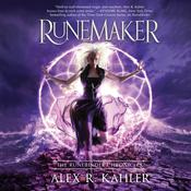 Runemaker by  Alex R. Kahler audiobook