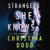 Strangers She Knows by  Christina Dodd audiobook