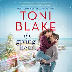 The Giving Heart by Toni Blake audiobook