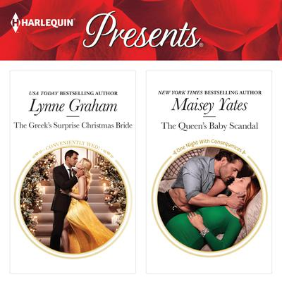 The Greek's Surprise Christmas Bride & The Queen's Baby Scandal by Lynne Graham audiobook
