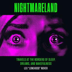 Nightmareland by Lex Lonehood Nover audiobook