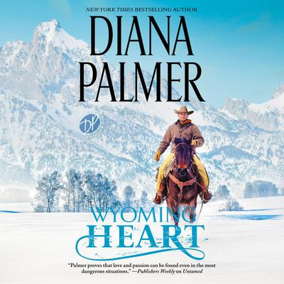 Wyoming Heart by Diana Palmer audiobook