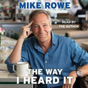 The Way I Heard It by  Mike Rowe audiobook