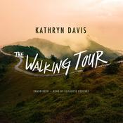 The Walking Tour by  Kathryn Davis audiobook