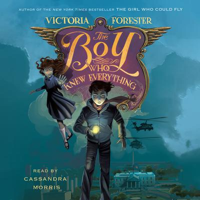 The Boy Who Knew Everything by Victoria Forester audiobook