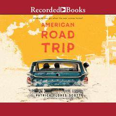 American Road Trip by Patrick Flores-Scott audiobook