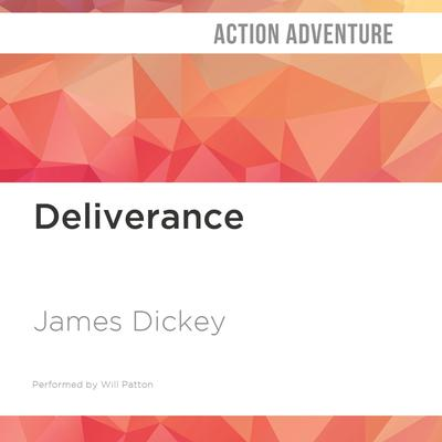 Deliverance by James Dickey audiobook