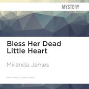 Bless Her Dead Little Heart by  Miranda James audiobook