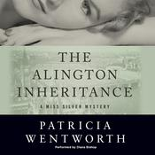 The Alington Inheritance by  Patricia Wentworth audiobook