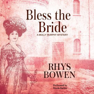 Bless the Bride by Rhys Bowen audiobook