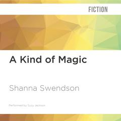 A Kind of Magic by Shanna Swendson audiobook