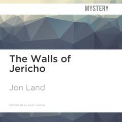 The Walls of Jericho by Jon Land audiobook