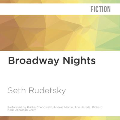 Broadway Nights by Seth Rudetsky audiobook