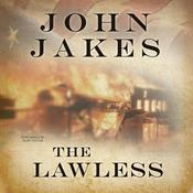 The Lawless by  John Jakes audiobook