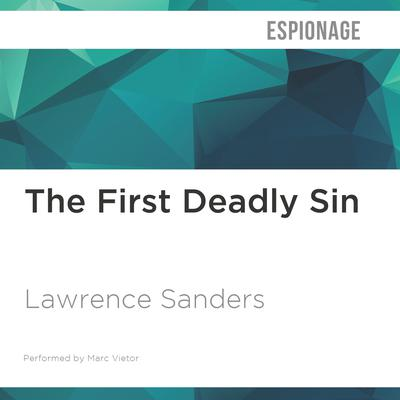 The First Deadly Sin by Lawrence Sanders audiobook