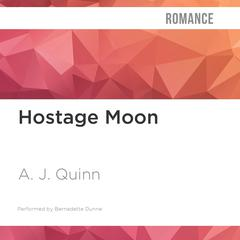 Hostage Moon by A. J. Quinn audiobook