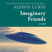 Imaginary Friends by  Alison Lurie audiobook