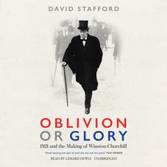 Oblivion or Glory by David Stafford audiobook