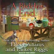 A Bidder End by  Ellery Adams audiobook