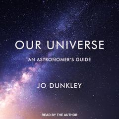 Our Universe by Jo Dunkley audiobook