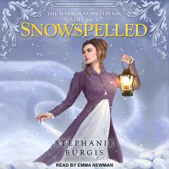 Snowspelled by Stephanie Burgis audiobook