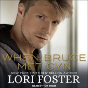 When Bruce Met Cyn by  Lori Foster audiobook