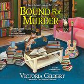 Bound for Murder by  Victoria Gilbert audiobook